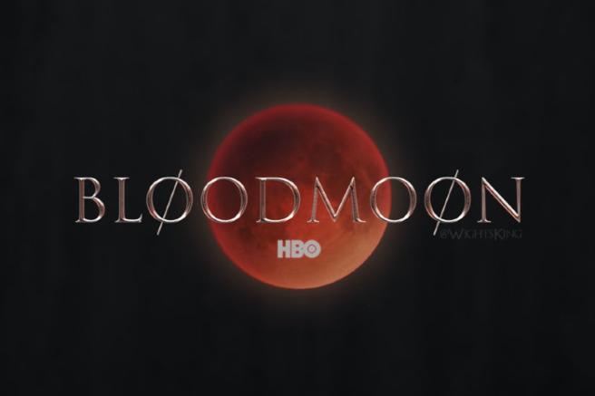 bloodmoon, Games of thrones a Gaeta, Naomi Watts a Gaeta, trevaligie